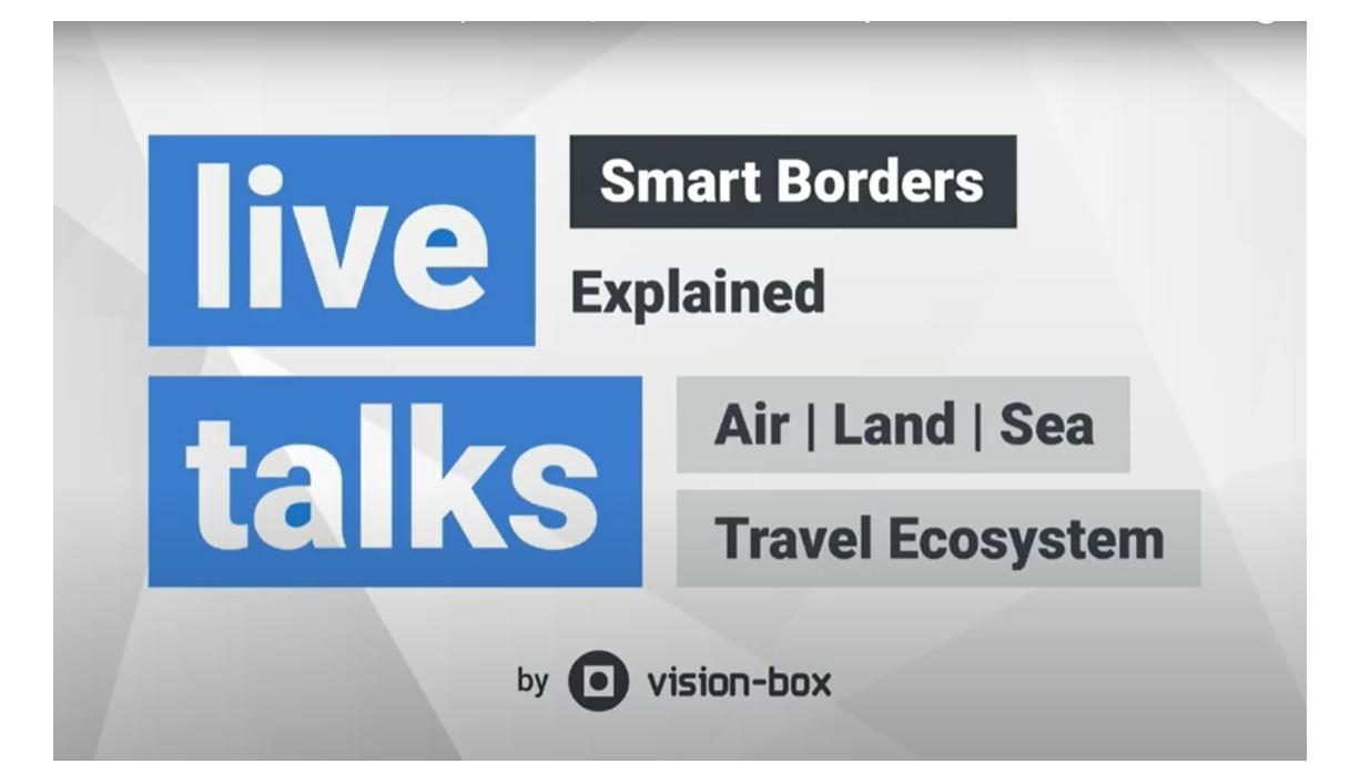 Smart Borders Explained - Air, Land & Sea Travel Ecosystem