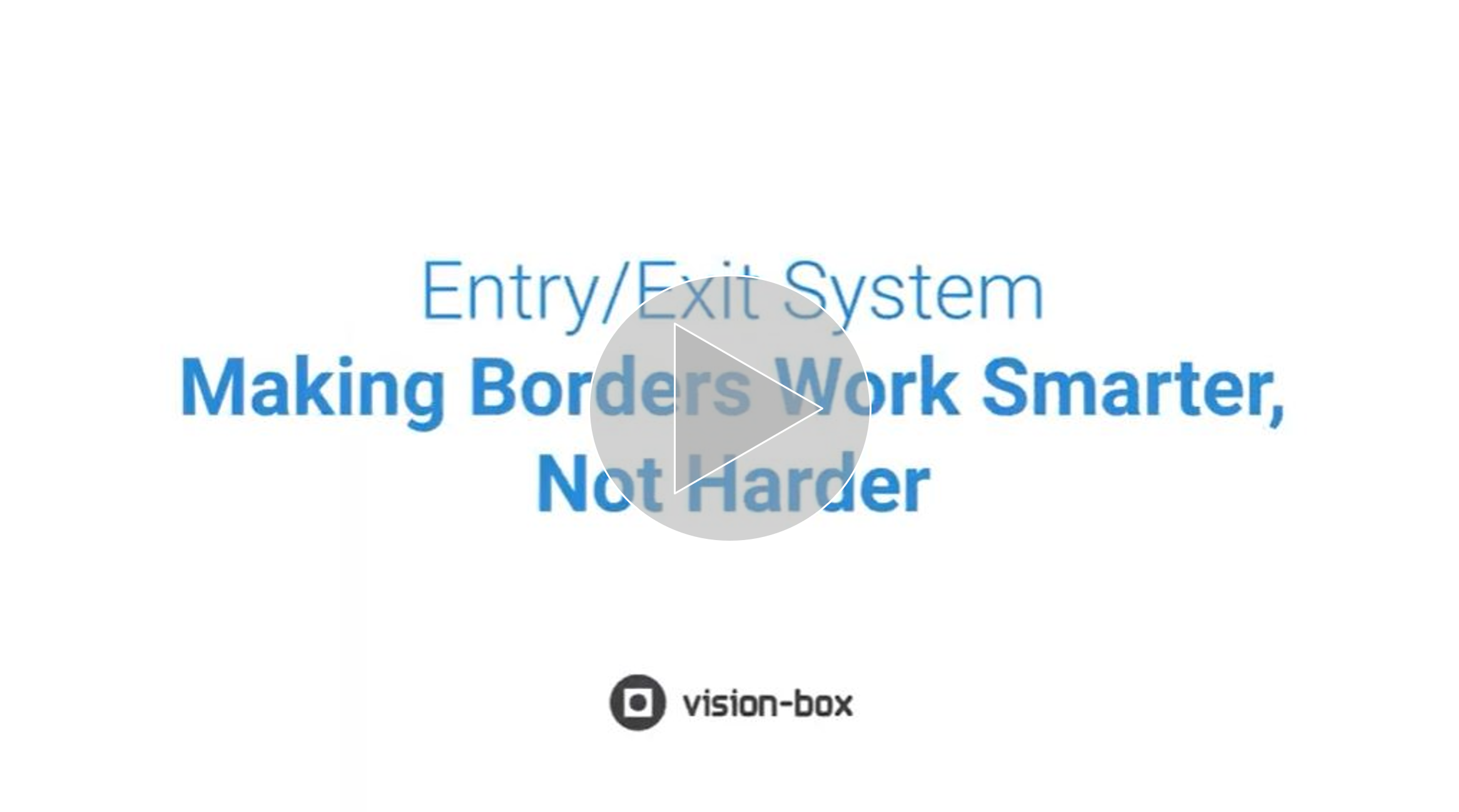 Vision-Box Smart Borders Solutions - Making borders work smarter, not harder_video